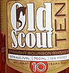 Old Scout Bourbon 10